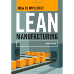 How To Implement Lean Manufacturing (en ingl�s).