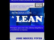 Introducción a Lean. Principios para crear valor, eliminar despilfarros y transformar tu empresa