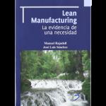 Lean Manufacturing. La evidencia de una necesidad.