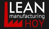 Lean Manufacturing Hoy