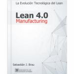 Lean Manufacturing 4.0 (vers. Espa�ol)