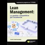 LEAN MANAGEMENT: La gesti�n competitiva por excelencia.